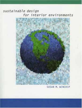 9781563674600-1563674602-Sustainable Design for Interior Environments
