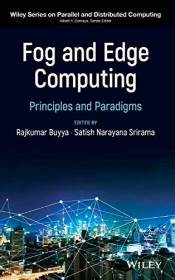 9781119524984-1119524989-Fog and Edge Computing: Principles and Paradigms (Wiley Series on Parallel and Distributed Computing)