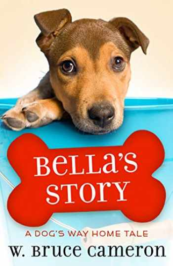 9781250212764-1250212766-Bella's Story: A Puppy Tale