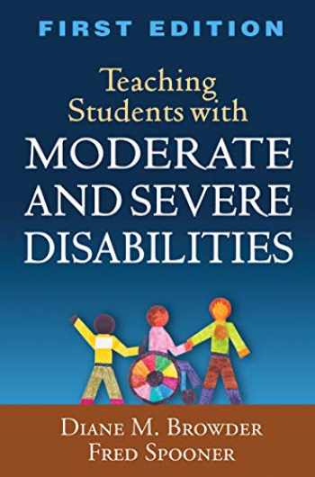 9781606239919-1606239910-Teaching Students with Moderate and Severe Disabilities