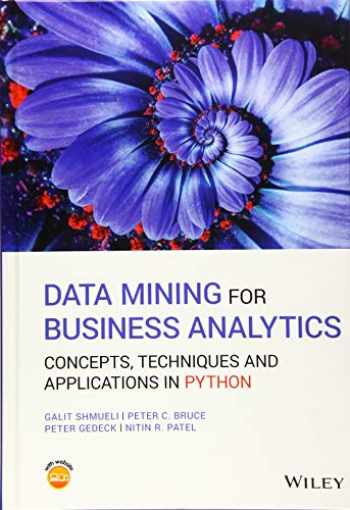 9781119549840-1119549841-Data Mining for Business Analytics: Concepts, Techniques and Applications in Python