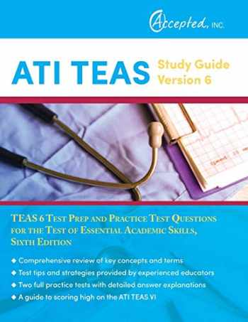 9781941743904-1941743900-ATI TEAS Study Guide Version 6: TEAS 6 Test Prep and Practice Test Questions for the Test of Essential Academic Skills, Sixth Edition