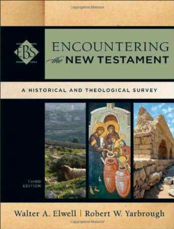 9780801039645-0801039649-Encountering the New Testament: A Historical and Theological Survey (Encountering Biblical Studies)