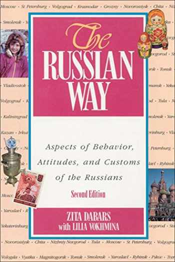 9780658017964-0658017969-The Russian Way, Second Edition: Aspects of Behavior, Attitudes, and Customs of the Russians