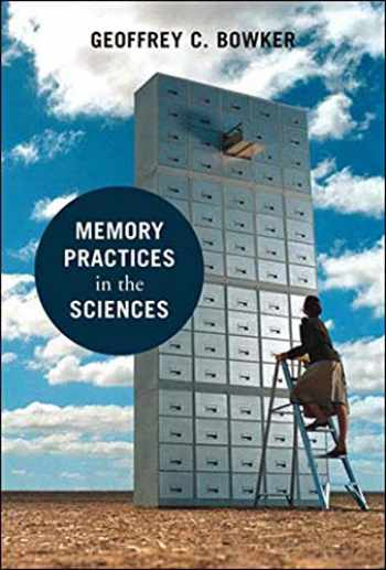 9780262524896-0262524899-Memory Practices in the Sciences (Inside Technology)