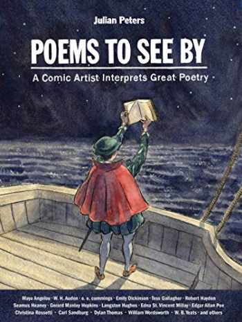 9780874863185-087486318X-Poems to See By: A Comic Artist Interprets Great Poetry