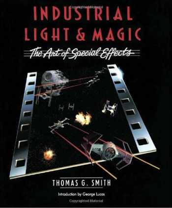 9780345322630-0345322630-Industrial Light & Magic:  The Art of Special Effects