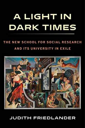 9780231180184-0231180187-A Light in Dark Times: The New School for Social Research and Its University in Exile