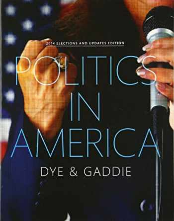9780134018928-0134018923-Politics in America, 2014 Elections and Updates Edition (10th Edition)