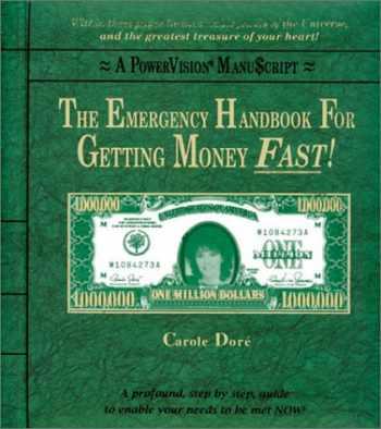 9781928849254-1928849253-The Emergency Handbook For Getting Money FAST!