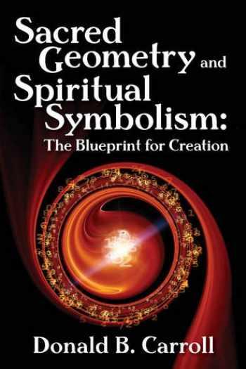 9780876047361-0876047363-Sacred Geometry and Spiritual Symbolism