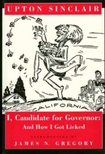 9780520081987-0520081986-I, Candidate for Governor: And How I Got Licked