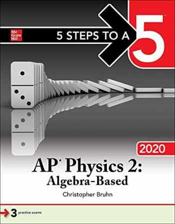 9781260454789-1260454789-5 Steps to a 5: AP Physics 2: Algebra-Based 2020