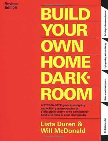 9780936262048-0936262044-Build Your Own Home Darkroom