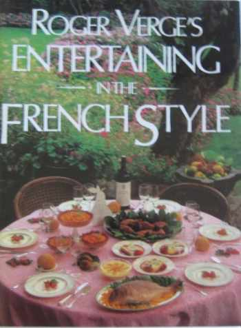 9780941434904-0941434907-Roger Verge's Entertaining in the French Style (English and French Edition)