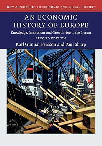 9781107479388-110747938X-An Economic History of Europe: Knowledge, Institutions and Growth, 600 to the Present (New Approaches to Economic and Social History)