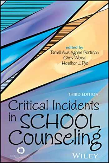 9781556203473-1556203470-Critical Incidents in School Counseling