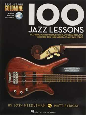 9781480398443-1480398446-100 Jazz Lessons: Bass Lesson Goldmine Series