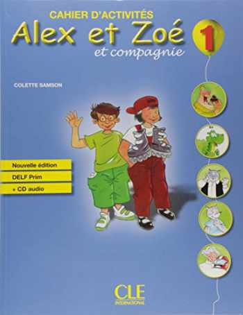 9782090383317-2090383313-Alex et Zoe et Compagnie Cahier d'Exercises plus CD- Nouvelle Edition (French Edition)