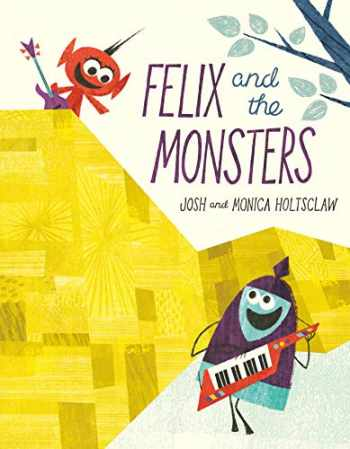 9780593110522-0593110528-Felix and the Monsters