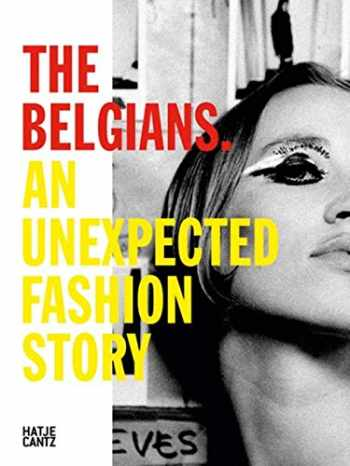 9783775740319-3775740317-The Belgians: An Unexpected Fashion Story