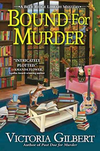 9781643852430-1643852434-Bound for Murder: A Blue Ridge Library Mystery