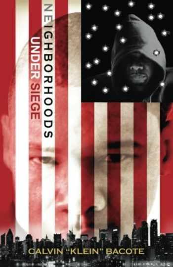 9780991630813-0991630815-Neighborhoods Under Siege: Memoirs of a Brooklyn Don