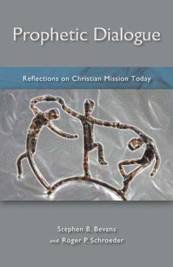 9781570759116-1570759111-Prophetic Dialogue: Reflections on Christian Mission Today