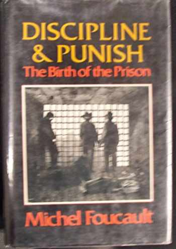 9780394499420-0394499425-Discipline and Punish: The Birth of the Prison
