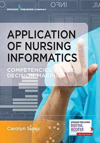 9780826141194-0826141196-Application of Nursing Informatics: Competencies, Skills, and Decision-Making