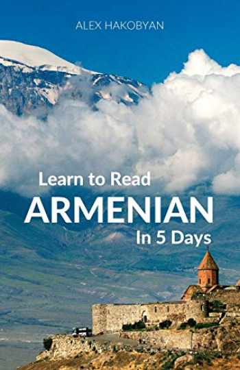 9780995930551-0995930554-Learn to Read Armenian in 5 Days