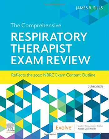 9780323553674-0323553672-The Comprehensive Respiratory Therapist Exam Review