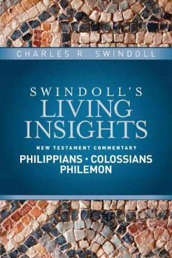 9781414393834-1414393830-Insights on Philippians, Colossians, Philemon (Swindoll's Living Insights New Testament Commentary)