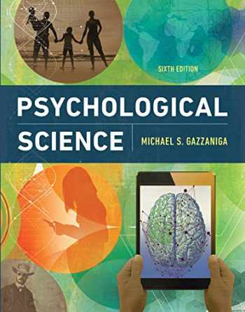 9780393640342-0393640345-Psychological Science (Sixth Edition)