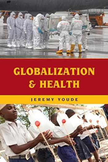 9781538121825-1538121824-Globalization and Health