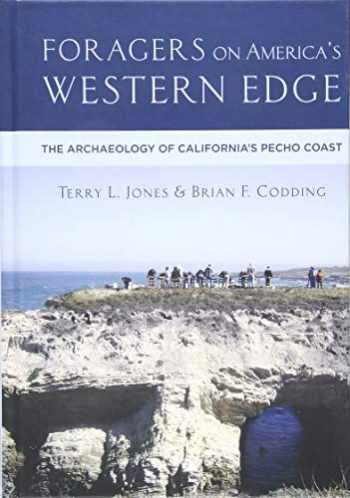9781607816430-1607816431-Foragers on America's Western Edge: The Archaeology of California's Pecho Coast