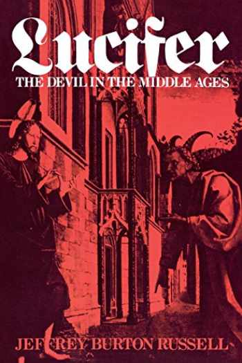9780801494291-080149429X-Lucifer: The Devil in the Middle Ages (Cornell Paperbacks)