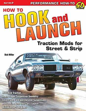 9781613255193-1613255195-How to Hook & Launch: Traction Mods for Street & Strip