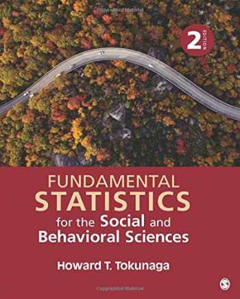 9781506377483-1506377483-Fundamental Statistics for the Social and Behavioral Sciences (NULL)