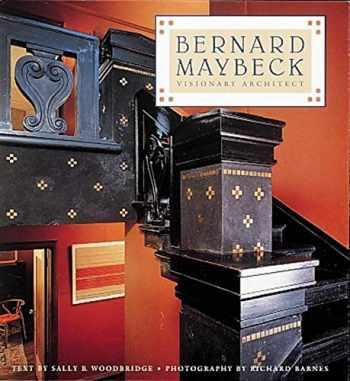 9781558592803-1558592806-Bernard Maybeck: Visionary Architect