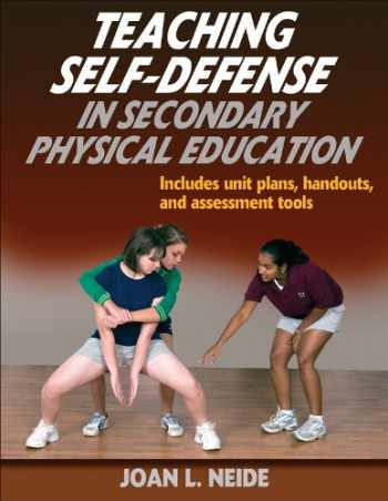 9780736074865-0736074864-Teaching Self-Defense in Secondary Physical Education