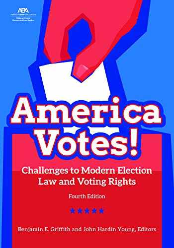 9781641055543-1641055545-America Votes!: Challenges to Modern Election Law and Voting Rights