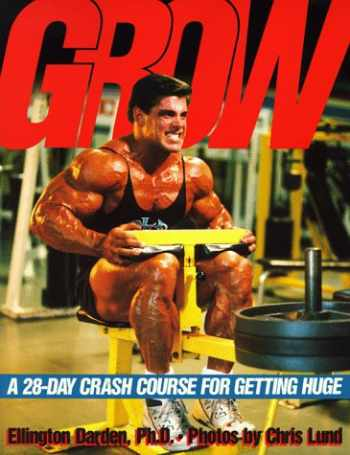 9780809238026-0809238020-Grow: A 28-Day Crash Course for Getting Huge