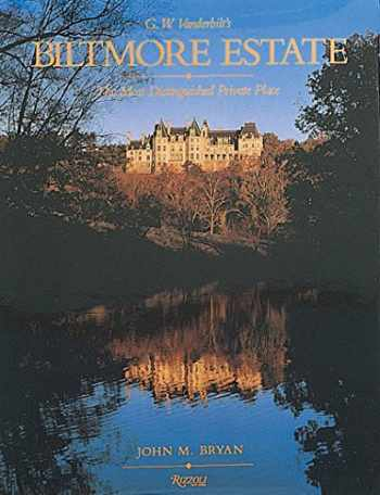 9780847818112-084781811X-Biltmore Estate: The Most Distinguished Private Place