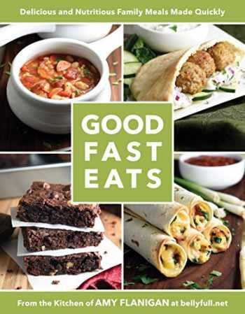 9781462119462-1462119468-Good Fast Eats