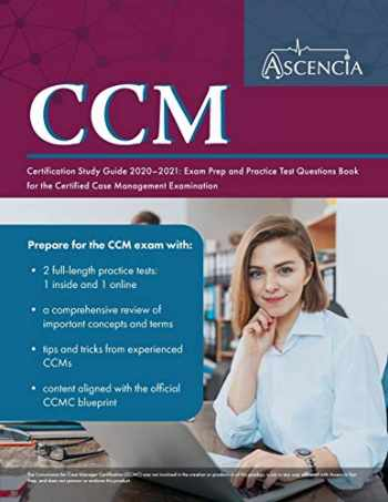 9781635306934-1635306930-CCM Certification Study Guide 2020-2021: Exam Prep and Practice Test Questions Book for the Certified Case Management Examination
