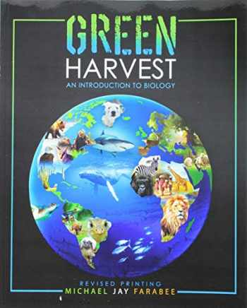 9781524963125-1524963127-Green Harvest: An Introduction to Biology