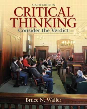 9780205158669-0205158668-Critical Thinking: Consider the Verdict