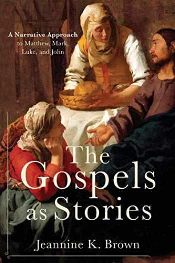 9780801049842-0801049849-Gospels as Stories