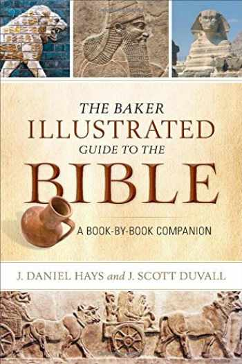 9780801015458-0801015456-The Baker Illustrated Guide to the Bible: A Book-by-Book Companion